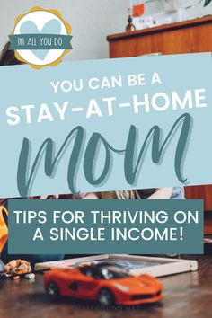 Tips for Thriving on a Single Income Making A Budget, Create A Budget, Hard Earned, Change Your Mindset, Stay At Home Mom, Budgeting Tips, The Borrowers, Raising, Over The Years