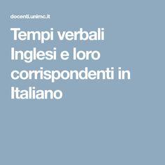 Tempi verbali Inglesi e loro corrispondenti in Italiano