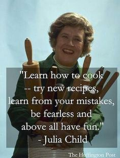 Julia Child is an iconic Chef who brought French cuisine into the homes of Americans with her book Mastering the Art of French Cooking, also written by Louisette Bertholle and Simone Beck. Julia Child Quotes, Quotes For Kids, Great Quotes, Inspirational Quotes, Daily Quotes, Chef Quotes, Foodie Quotes, Creme Puff, Baking Quotes