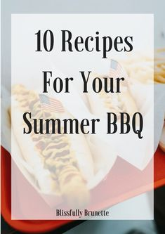 10 Recipes for your Summer BBQ