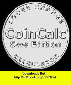 CoinCalc Sweden Edition, iphone, ipad, ipod touch, itouch, itunes, appstore, torrent, downloads, rapidshare, megaupload, fileserve