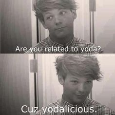 Niall yodailicious pick up line | Louis pick-up line - One Direction Photo (31521106) - Fanpop fanclubs