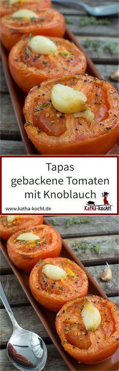 Gebackene Tomaten mit Knoblauch machen sich super als vegetarische Tapas und sind auch für mehrere Personen schnell und unkompliziert zubereitet. Perfekt für einen spanischen Tapasabend. Das Rezept gibt es auf katha-kocht!