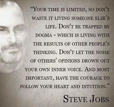 """""""Don't let the opinions of others drown out your inner voice."""" Great advice from Steve Jobs. Job Quotes, Quotable Quotes, Words Quotes, Life Quotes, Sayings, Qoutes, Godly Quotes, Success Quotes, Great Quotes"""