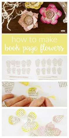 How to make book page flowers tutorial / Easy DIY book page flowers - a perfect crafts idea for upcycling old or vintage books in fun new ways. Book Page Crafts, Book Page Art, Book Pages, Book Art, Diy Crafts For Adults, Fun Crafts, Paper Crafts, Diy Paper, Book Page Flowers