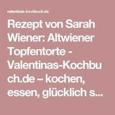 Rezept von Sarah Wiener: Altwiener Topfentorte - Valentinas-Kochbuch.de – kochen, essen, glücklich sein