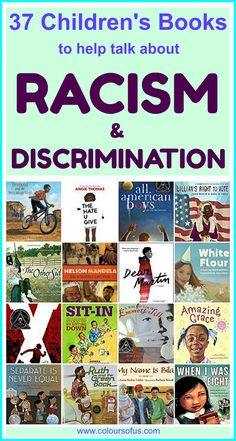 Children's Books to help talk about Racism & Discrimination, Elementary to High School is part of Multicultural books - Award Winning Books, Children's Literature, School Counseling, School Readiness, Read Aloud, Childrens Books, Books For Children, Children Reading, School Children