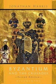 Byzantium And The Crusades By Jonathan Harris, 9781780938318., Photo, Audio & Video ST