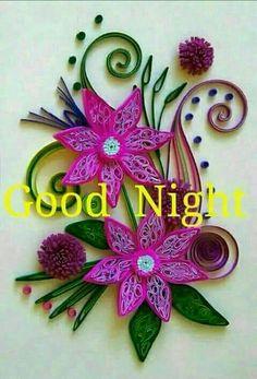 Good Morning Msg, Good Morning Messages, Good Morning Greetings, Diy Quilling Crafts, Quilling Cards, Good Night Prayer, Good Night Quotes, Good Night Image, Mandala Art
