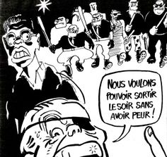"""This cartoon by Cabu depicts and quotes the racist demagogue politician Jean-Marie Le Pen of the Front National party (with the eye patch). The caption reads: """"We want to be able to go out in the evening without being afraid."""" The armed thugs in the background are racist skinheads and their ilk. The cartoon leaves little doubt as to who is afraid."""