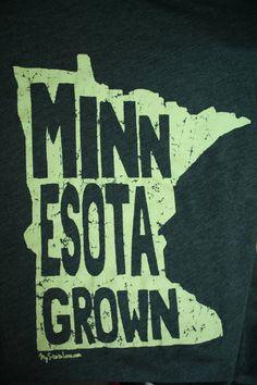 Minnesota born & raised