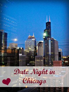Chicago // Date Night Ideas