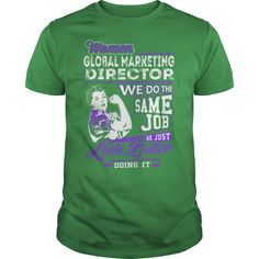 Global Marketing Director Look Better Job Shirts #gift #ideas #Popular #Everything #Videos #Shop #Animals #pets #Architecture #Art #Cars #motorcycles #Celebrities #DIY #crafts #Design #Education #Entertainment #Food #drink #Gardening #Geek #Hair #beauty #Health #fitness #History #Holidays #events #Home decor #Humor #Illustrations #posters #Kids #parenting #Men #Outdoors #Photography #Products #Quotes #Science #nature #Sports #Tattoos #Technology #Travel #Weddings #Women