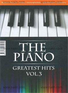 The Piano Greatest Hits Vol.3  วรรณสาส์น กองบรรณาธิการ