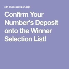 I JCG Confirm Your Number's Deposit onto the Winner Selection List! I jcg confirm accept & claim my winners number's deposit onto the winners selection list! Instant Win Sweepstakes, Online Sweepstakes, Credit Reporting Agencies, Win For Life, Forever Life, Publisher Clearing House, Winning Numbers, Thing 1, Cash Prize