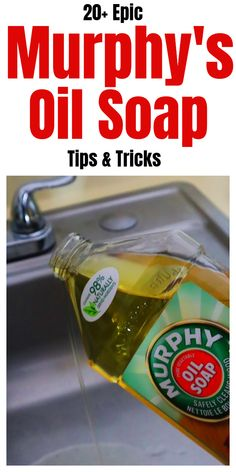 Epic Murphy's Oil Soap Tips And Tricks Hacks for using Murph. - Epic Murphy's Oil Soap Tips And Tricks Hacks for using Murphy's Oil Soap ar -