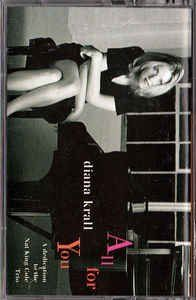 Diana Krall All For You A Dedication To The Nat King Cole Trio New Diana Krall Nat King Cole Nat King