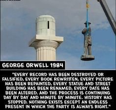 """WAKE UP, AMERICA! FROM George Orwell's """"Every record has been destroyed or falsified, every book has been rewritten, every picture has been repainted, every statue an Jesse Ventura, And So It Begins, Out Of Touch, Truth Hurts, Way Of Life, Thought Provoking, Great Quotes, Inspirational Quotes, Uplifting Quotes"""