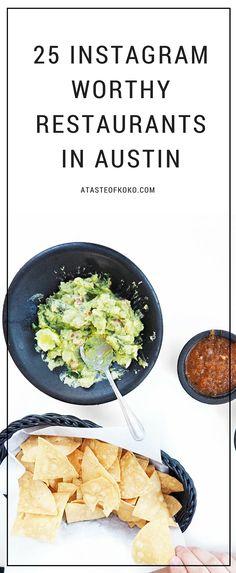 The 25 Instagram Worthy Restaurants in Austin | A Taste of Koko
