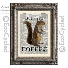 New to EcoCycled on Etsy: Coffee Squirrel Loves Coffee- But First Coffee - on Vintage Upcycled Dictionary Art Print Book Art Print Recycled Caffeine Java Cup of Joe (10.00 USD)