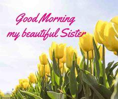 good-morning-my-beautiful-sister
