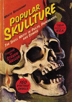 Popular Skullture: The Skull Motif in Pulps, Paperbacks, and Comics HC :: Profile :: Dark Horse Comics