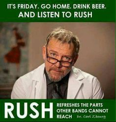 Thank you, Dr. Lifeson!