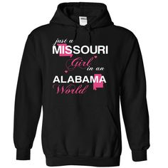 (MOJustHong001) Just A Missouri Girl ( ^ ^)っ In A Alabama ᗑ WorldIn a/an name worldt shirts, tee shirts