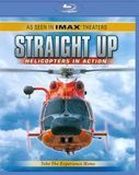 Straight Up: Helicopters in Action [Blu-ray] [English] [2003]