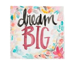 Dream Big 8x8 Canvas by Glory Huas