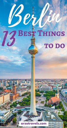 best 13 places to see and do in Berlin