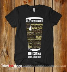 LOUISIANA CRAFT BEER Typography T-shirt, Drink Louisiana Craft Beer, Fathers Day, Oktoberfest, Hoppy shirt, Nola Shirt, New Orleans Shirt by DISTINKTTEES on Etsy