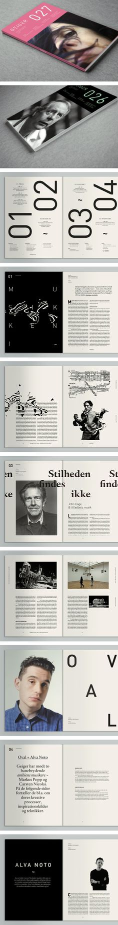 "Geiger Magazine by Mads Thorsoe, features a kind of ""Paper Movie"" theme. The design of the layout is aimed to pair the personality of each topic that is being presented. Love point size of the font in the table of contents Layout Design, Print Layout, Graphic Design Layouts, Book Design, Design Design, Editorial Design, Editorial Layout, Cv Inspiration, Graphic Design Inspiration"