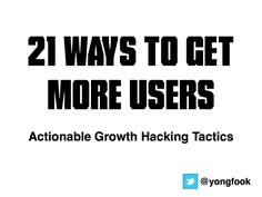 21 Actionable Growth Hacking Tactics - Growth Hacking - Gibbon