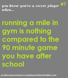 ...running a mile is nothing.