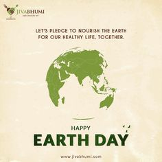 Jivabhumi wishes you a Happy Earth Day. Do your part in making the Earth & your life safer. Plant trees & eat healthy. Visit: https://shop.jivabhumi.com/ #Farm #Food #FarmersMarket #SafeFood #EarthDay