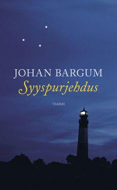 Johan Bargum: Syyspurjehdus (suom. 2012, Seglats i September 2011)