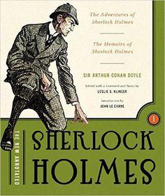 The New Annotated Sherlock Holmes, Volume 1: Arthur Conan Doyle, Leslie S. Klinger, John le Carré: Books