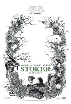 """""""Stoker"""" movie poster. So ready to see this."""