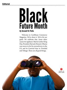 Vol 2 Issue Black Future Month a new look at Black History Black Future, Vol 2, Martin Luther King Day, Black History, New Look, Caribbean, Magazine, Celebrities, Celebs