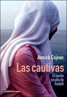 #Literatura / Ensayo LAS CAUTIVAS - Annick Cojean #ElAteneo