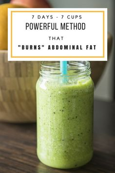 "7 Days – 7 Cups: A Powerful Method That ""Burns"" Abdominal Fat!"