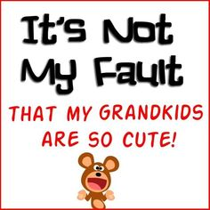 I have awesome, beautiful grandkids and the cutest litlle great-granddaughter! Family Quotes, Me Quotes, Funny Quotes, Grandmothers Love, Grandma Quotes, Grandma And Grandpa, Grandparents Day, Love You, My Love