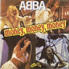 ABBA Money Money Money French wide centred vinyl single also featuring Crazy World unique textured picture sleeve. The sleeve shows just a little edge scuffing & the vinyl remains near as new with little sign of play). Abba Money Money Money, Mode Disco, Beste Songs, Vinyl Labels, Used Vinyl, Retro Aesthetic, Pop Music, Blues Music, Aesthetic Pictures