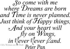 1329 Best Peter Pan Images Disney Quotes Peter Pan Quotes