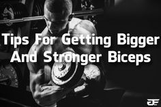 Tips For Getting Bigger And Stronger Biceps 1a