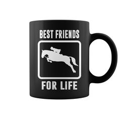 Best Friends For Life #Horse Mug, Order HERE ==> https://www.sunfrog.com/Pets/128319542-804664231.html?6789, Please tag & share with your friends who would love it, #xmasgifts #superbowl #jeepsafari