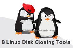 """8 Best Open Source """"Disk Cloning/Backup"""" Softwares for Linux Servers"""