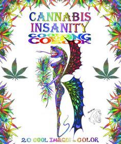 Title: Cannabis Insanity Cool Coloring Book Binding: Paperback Author: Re Publisher: LastGasp...