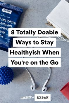 It's not so hard after all.  #greatist http://greatist.com/live/8-ways-to-stay-healthyish-on-the-go